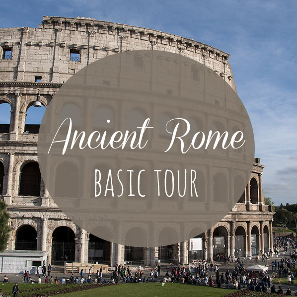 Ancient Rome basic tour